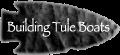 tule-boats